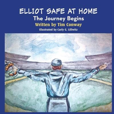 Elliot Safe at Home - Conway, Tim, Jr.