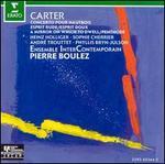 Elliott Carter: Oboe Concerto; Esprit Rude / Esprit Doux; A Mirror on Which to Dwell; Penthode