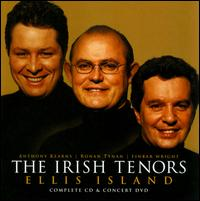 Ellis Island - The Irish Tenors