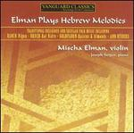 Elman Plays Hebrew Melodies