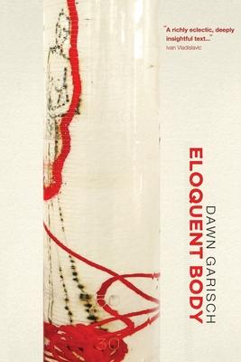 Eloquent body - Garisch, Dawn