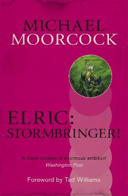 Elric: Stormbringer! - Moorcock, Michael