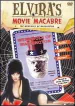 Elvira's Movie Macabre: Werewolf of Washington - Milton Moses Ginsberg