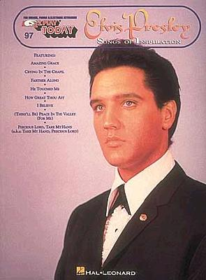 Elvis Presley - Songs of Inspiration: E-Z Play Today Volume 97 - Presley, Elvis