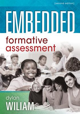 Embedded Formative Assessment: (strategies for Classroom Assessment That Drives Student Engagement and Learning) - Wiliam, Dylan