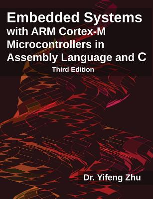 Embedded systems with arm cortex m microcontrollers in assembly embedded systems with arm cortex m microcontrollers in assembly language and c third edition fandeluxe Images