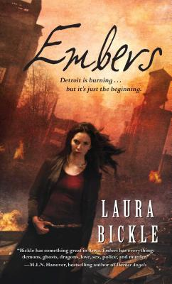 Embers - Bickle, Laura