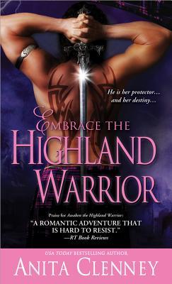 Embrace the Highland Warrior - Clenney, Anita