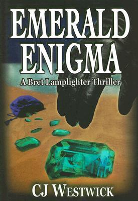Emerald Enigma: A Bret Lamplighter Thriller - Westwick, C J