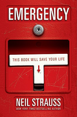 Emergency: This Book Will Save Your Life - Strauss, Neil