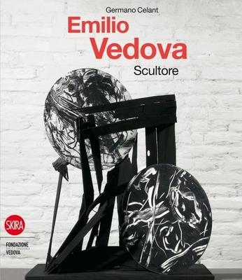 Emilio Vedova - Celant, Germano (Editor)