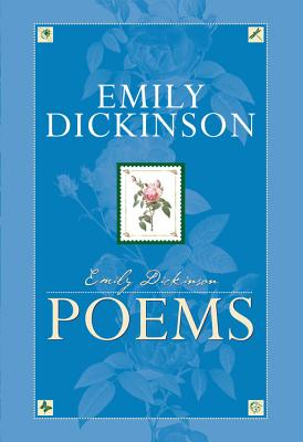 Emily Dickinson Poems - Dickinson, Emily
