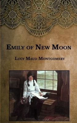 Emily of New Moon - Montgomery, Lucy Maud