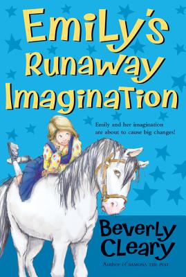 Emily's Runaway Imagination - Cleary, Beverly