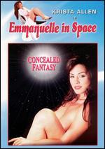 Emmanuelle in Space: Concealed Fantasy