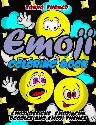 Emoji Coloring Book: Emoji Designs, Emoji Fun Doodles and Emoji Themes - Coloring, Hue, and Huffman, Elizabeth