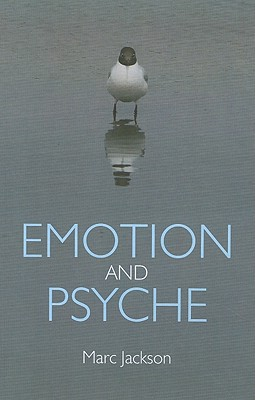 Emotion and Psyche - Jackson, Marc