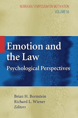 Emotion and the Law: Psychological Perspectives - Bornstein, Brian H. (Editor), and Wiener, Richard L. (Editor)