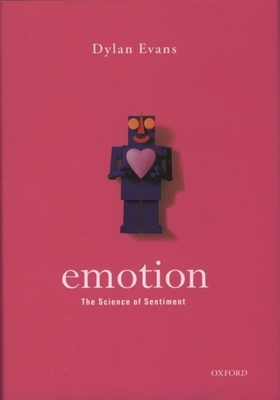 Emotion: The Science of Sentiment - Evans, Dylan