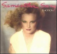 Emotion - Samantha Sang