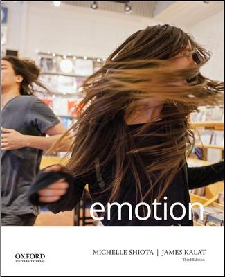 Emotion - Shiota, Michelle N, and Kalat, James W
