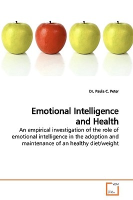Emotional Intelligence and Health - Peter, Paula C, Dr.