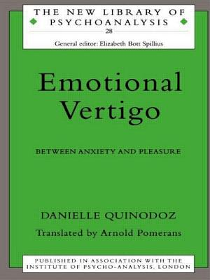 Emotional Vertigo: Between Anxiety and Pleasure - Quinodoz, Danielle