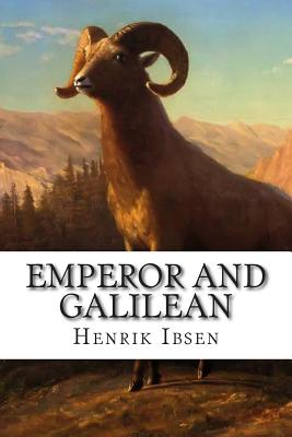 Emperor and Galilean - Ibsen, Henrik, and Archer, William (Translated by)