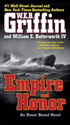 Empire and Honor - Griffin, W E B, and Butterworth, William E