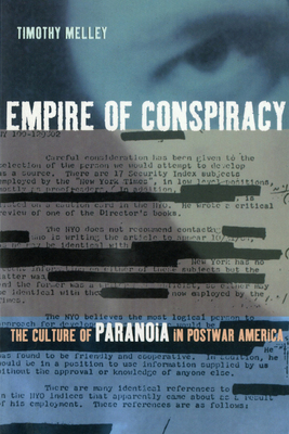 Empire of Conspiracy: A Theory of the Tragic - Melley, Timothy