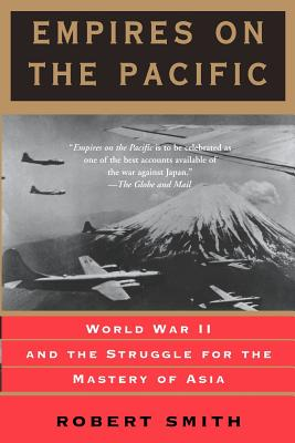 Empires on the Pacific - Thompson, Robert Smith