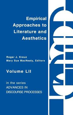 Empirical Approaches to Literature and Aesthetics - Kreuz, Roger J, and Macnealy, Mary Sue, and Unknown