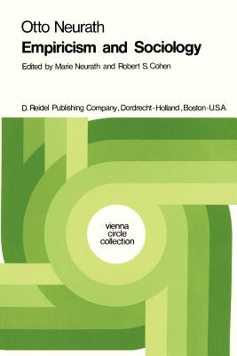 Empiricism and Sociology - Neurath, M. (Editor), and Cohen, Robert S. (Editor)