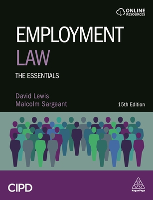 Employment Law: The Essentials - Lewis, David Balaban, and Sargeant, Malcolm