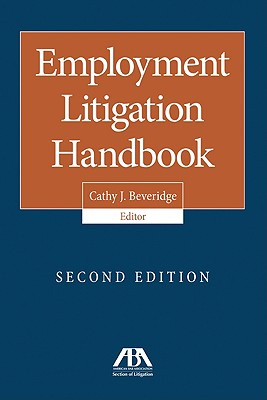 Employment Litigation Handbook - Beveridge, Cathy J (Editor)