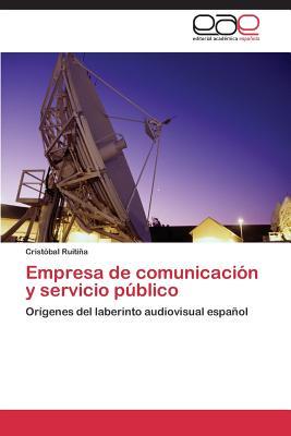 Empresa de Comunicacion y Servicio Publico - Ruitina Cristobal