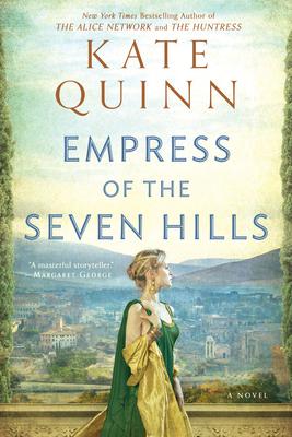 Empress of the Seven Hills - Quinn, Kate