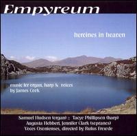 Empyreum: Music for organ, harp & voices by James Cook - Augusta Hebbert (soprano); Jennifer Clark (soprano); Sam Hudson (organ); Tacye Phillipson (harp);...