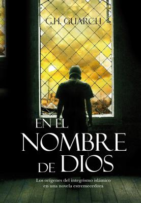 En el nombre de Dios/ In the Name of God - Gonzalo Hernandez Guarch