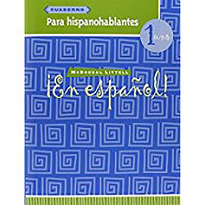 ?En Espa?ol!: Cuaderno Para Hispanohablantes (Workbook) Level 1 - McDougal Littel (Prepared for publication by)