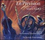En Prévision and Other Works by Sima Wolf