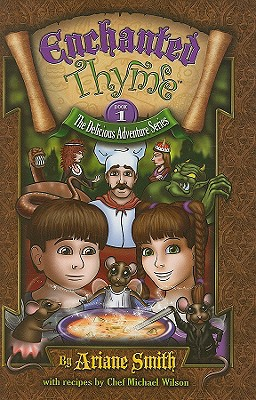Enchanted Thyme - Smith, Ariane, and Wilson, Michael