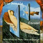 Encore! More Music for Flute, Oboe and Guitar