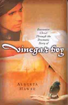 Encounter Christ Through the Dramatic Story of Vinegar Boy - Hawse, Alberta