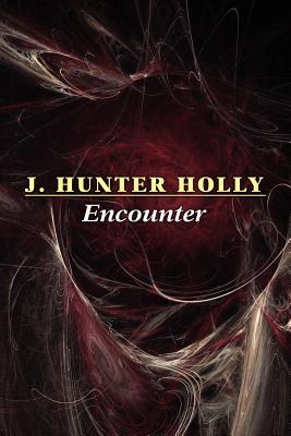 Encounter - Holly, J Hunter