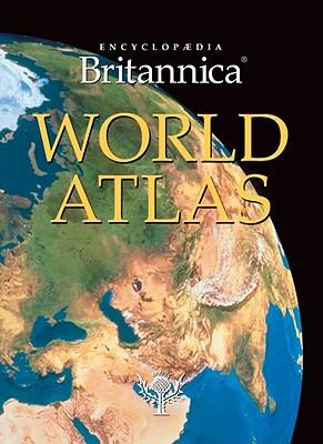 Encyclopaedia Britannica World Atlas 2010 - Encyclopaedia Britannica