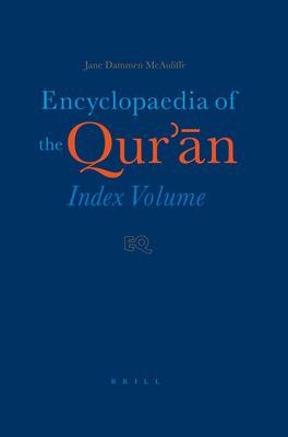 Encyclopaedia of Qur'an: Index Volume - McAuliffe, Jane Dammen (Editor)