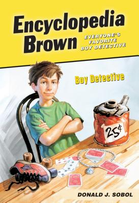 Encyclopedia Brown, Boy Detective - Sobol, Donald J.