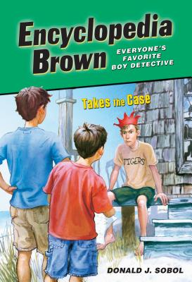 Encyclopedia Brown Takes the Case - Sobol, Donald J