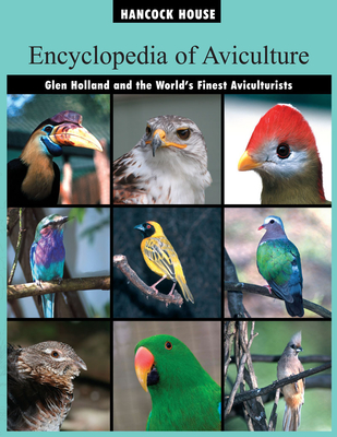 Encyclopedia of Aviculture - Holland, Glen